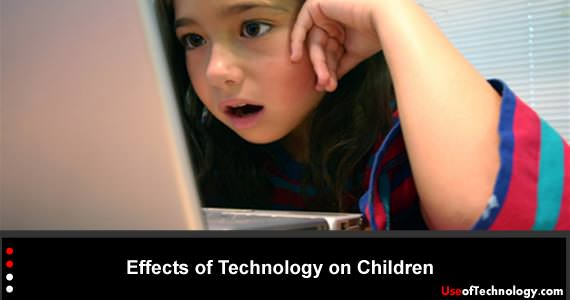 Effects of Technology on Children