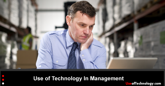 Use of Technology In Management