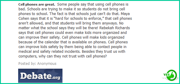 cell phones should not be allowed in class Cell phones should not be allowed in class about one another you discover that you do not have a cell phone or any device to contact your parents there won't be any chance that you and your parents could contact each other what would you do how would you feel.